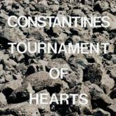 CONSTANTINES  - CD TOURNAMENT OF HEARTS