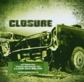 CLOSURE  - CD CLOSURE