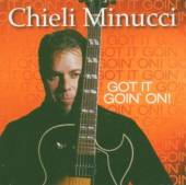 MINUCCI CHIELI  - CD GOT IT GOIN ON!