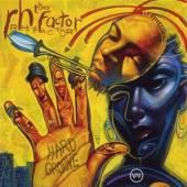 RH FAKTOR  - CD HARD GROOVE