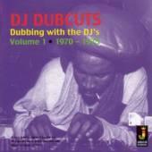 DJ DUBCUTS  - CD DUBBING WITH THE DJ'S 1 1970-1975