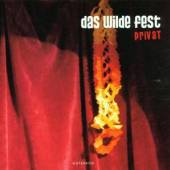 DAS WILDE FEST  - CD PRIVAT