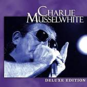 MUSSELWHITE CHARLIE  - CD [DELUXE]