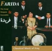 FARIDA/IRAQI MAQAM ENSEMBLE  - CD CLASSICAL MUSIC OF IRAQ