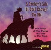 VARIOUS  - 4xCD COWBOY'S LIFE IS GOOD E