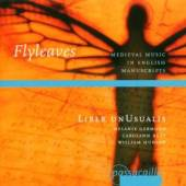 LIBER UNUSUALIS  - CD FLY LEAVES-MITTELALTERLICHE MUSIK