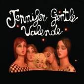 JENNIFER GENTLE  - CD VALENDE