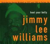 JIMMY WILLIAMS  - CD HOOT YOUR BELLY