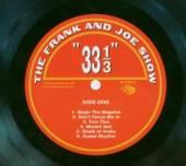 FRANK & JOE SHOW  - CD 33 1/3
