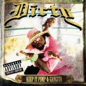DIRTY  - CD KEEP IT PIMP & GANGSTA
