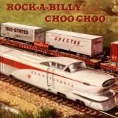 VARIOUS  - CD ROCK-A-BILLY CHOO CHOO