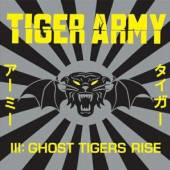 TIGER ARMY  - CD III: GHOST TIGERS RISE