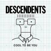 DESCENDENTS  - CD COOL TO BE YOU