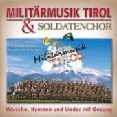 MILITAERMUSIK TIROL  - CD LIEDER-HYMNEN-MAERSCHE MI