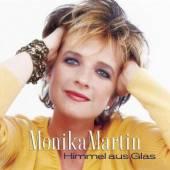 MARTIN MONIKA  - CD HIMMEL AUS GLAS