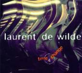 DE WILDE LAURENT  - CD TIME 4 CHANGE