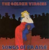 GOLDEN VIRGINS  - CD SONGS OF PRAISE