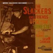 SLACKERS  - CD UPSETTIN' ERNESTO'S