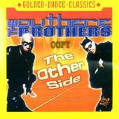 OUTHERE BROTHERS  - CD THE OTHER SIDE