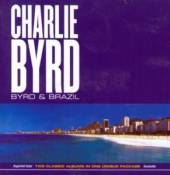BYRD CHARLIE  - CD BYRD & BRAZIL