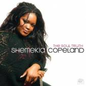 COPELAND SHEMEKIA  - CD SOUL TRUTH