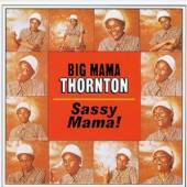 THORNTON BIG MAMA  - CD SASSY MAMA