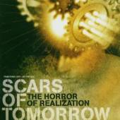 SCARS OF TOMORROW  - CD HORROR OF REALIZATION