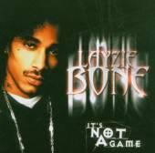 LAYZIE BONE  - CD ITS NOT A GAME