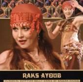 AYOUB BASSAM  - CD RAKS AYOUB:CLASSICAL EGYP