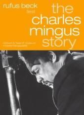BECK RUFUS  - AC THE CHARLES MINGUS STORY - GEL