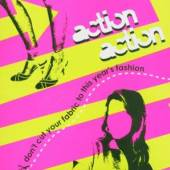 ACTION ACTION  - CD DON'T CUT YOUR FA..
