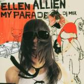 ALLIEN ELLEN  - CD MY PARADE -DJ MIX