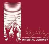 EXPRESS BRASS BAND & GUES  - CD ORIENTAL JOURNEY