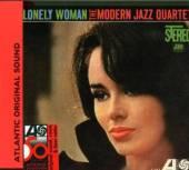 MODERN JAZZ QUARTET  - CD LONELY WOMAN [DIGI]
