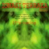 IGNASI TERRAZA TRIO  - CD ITS COMING