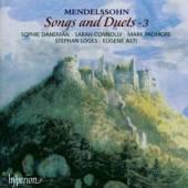 MENDELSSOHN BARTHOLDY FELIX  - CD SONGS & DUETS 3