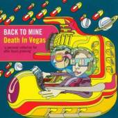 DEATH IN VEGAS  - CD BACK TO MINE