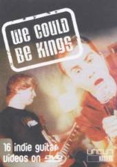 VARIOUS  - DVD WE COULD BE KING..