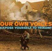 VARIOUS  - CD OUR OWN VOICES-EXPOSE YOU