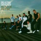 BLAZIN' SQUAD  - CD NOW OR NEVER