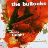 BULLOCKS  - CD READY, STEADY, CRASH