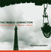 HEXAGON ENSEMBLE  - CD FRENCH CONNECTION 1