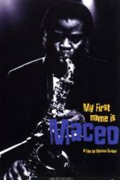 MACEO  - DVD MY FIRST NAMES IS MACEO