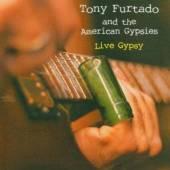 FURTADO TONY  - CD LIVE GYPSY