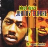 CLARKE JOHNNY  - CD BLOOD DUNZA