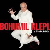 KLEPL BOHUMIL  - CAB V DIVADLE KALICH