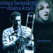 BENEDETTI VINCE MEETS DIANA KR..  - CD HEARTDROPS