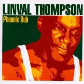 THOMPSON LINVAL  - CD PHOENIX DUB