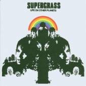 SUPERGRASS  - CD LIFE ON OTHER PLANETS