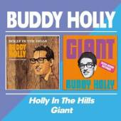 HOLLY BUDDY  - CD HOLLY IN THE HILLS/GIANT